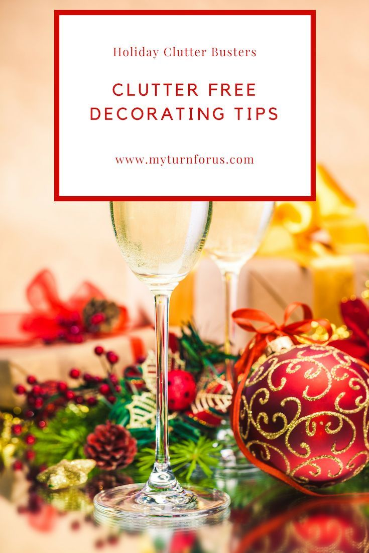 10 Of The Best Clutter Free Holiday Decorating Tips Decorating Tips Best Christmas Recipes Clutter