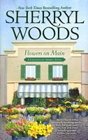 A Chesapeake Shores Novel #2 Flowers on Main by Sherryl Woods