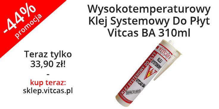Wysokotemperaturowy Klej Systemowy Do Płyt Vitcas BA 310ml 44% taniej: http://sklep.vitcas.pl/pl/p/Wysokotemperaturowy-Klej-Systemowy-Do-Plyt-Vitcas-BA-310ml/286