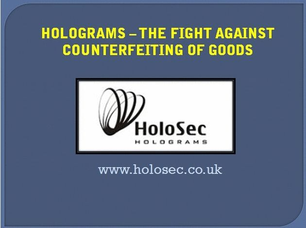 Custom holograms with the company logo, text or anything identical let the customers find difference between the fake and genuine product. HoloSec UK company offering hologram printing service at cheap prices. http://www.holosec.co.uk
