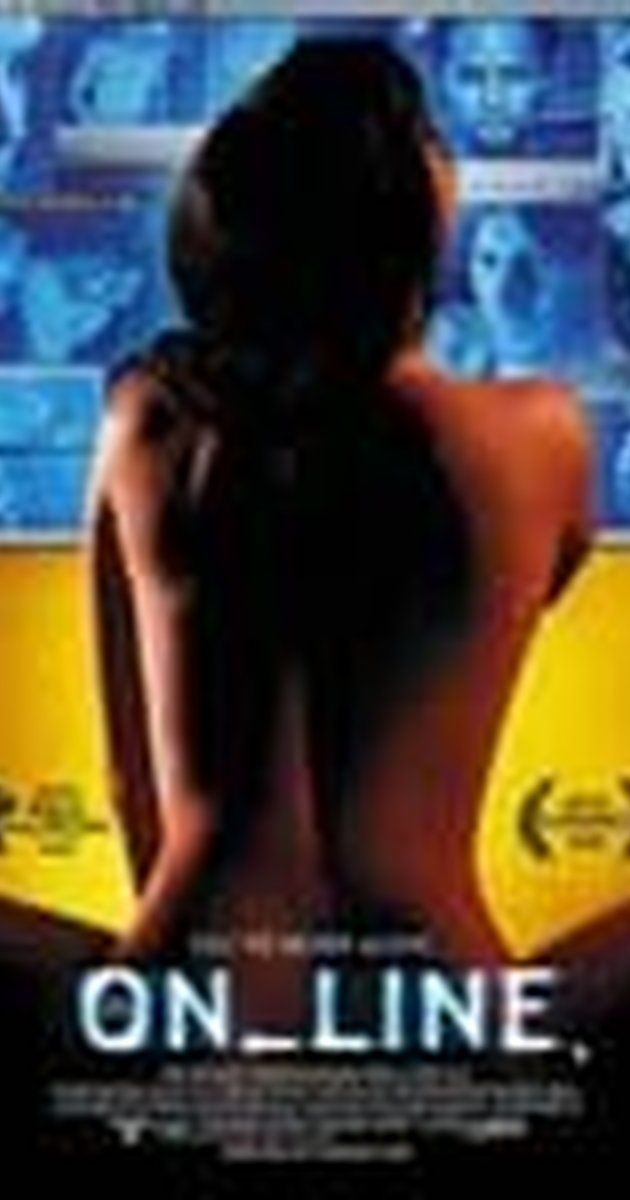 Directed by Jed Weintrob.  With Josh Hamilton, Harold Perrineau, Isabel Gillies, John Fleck. John, a computer whiz on the rebound from a disastrous break-up, starts an adult Internet site with his roommate, Moe. They are soon caught up in the erotic nature of the chat sessions they host, changing both their lives.
