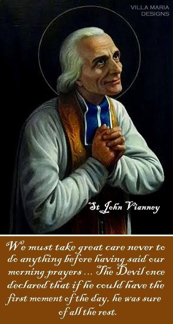 St. John Vianney-Powerful statement! I need to work on this.