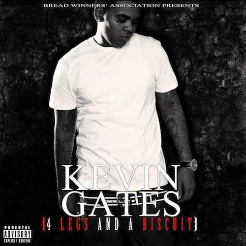 kevin gates | Kevin Gates - Strokin / Hollywood (Freestyle) (Clipes) / 4 Legs And A ...