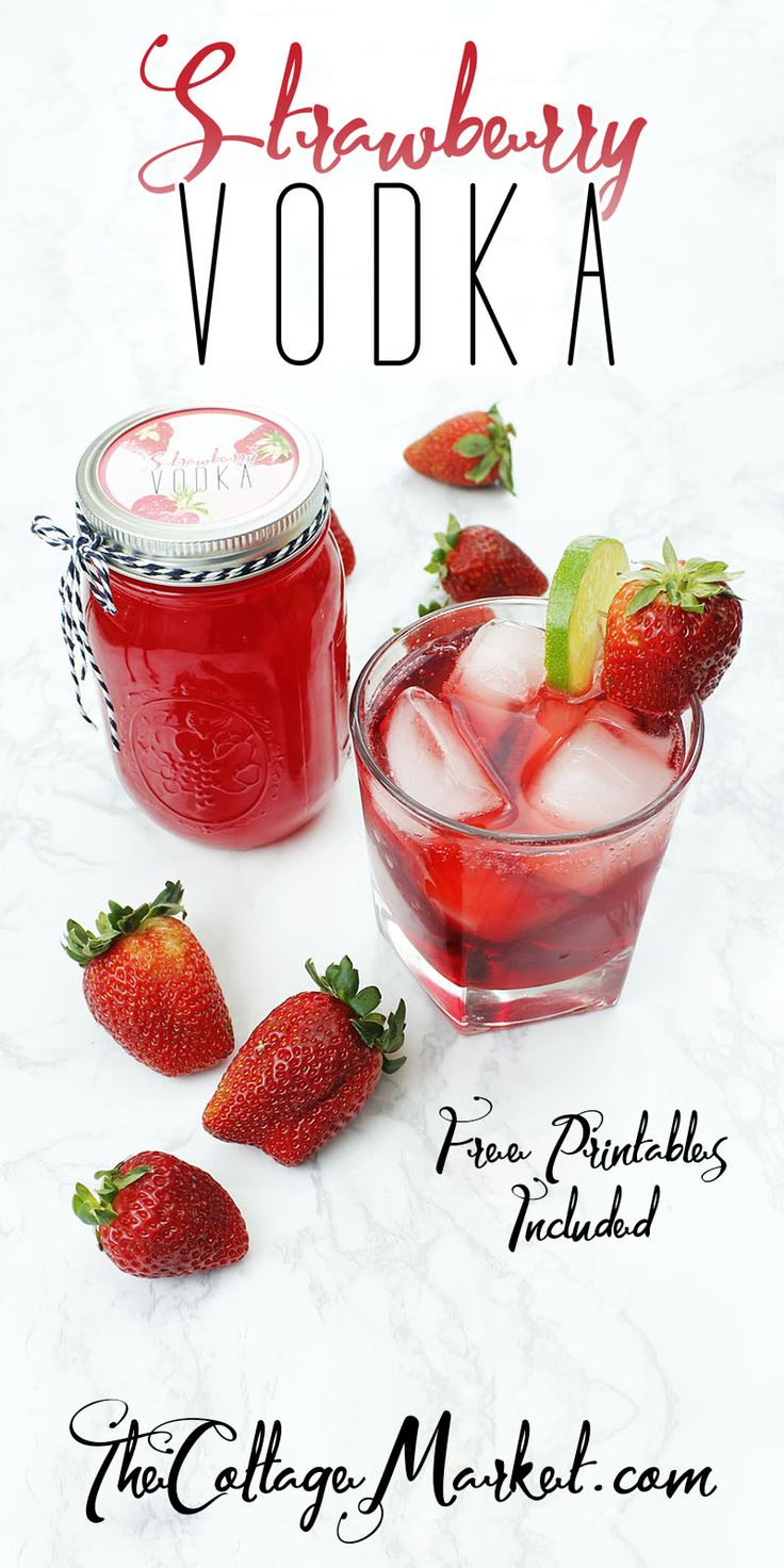 Strawberry Vodka DIY Infused Strawberry Vodka, Gifts In Jars with Free Printable Label!
