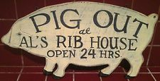 "Primitive Vintage Wood Pig Sign/Plaque country decor ""PIG OUT AT AL'S RIB HOUSE"""
