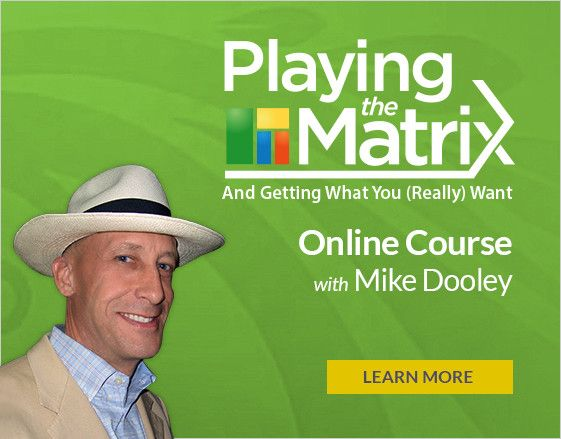 playing the matrix mike dooley