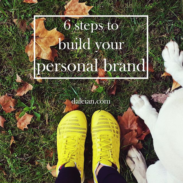 Daleian: 6 steps to build your personal brand have you ever wonderes what were the steps to launch a blog or a trademark? Stick with there tips!