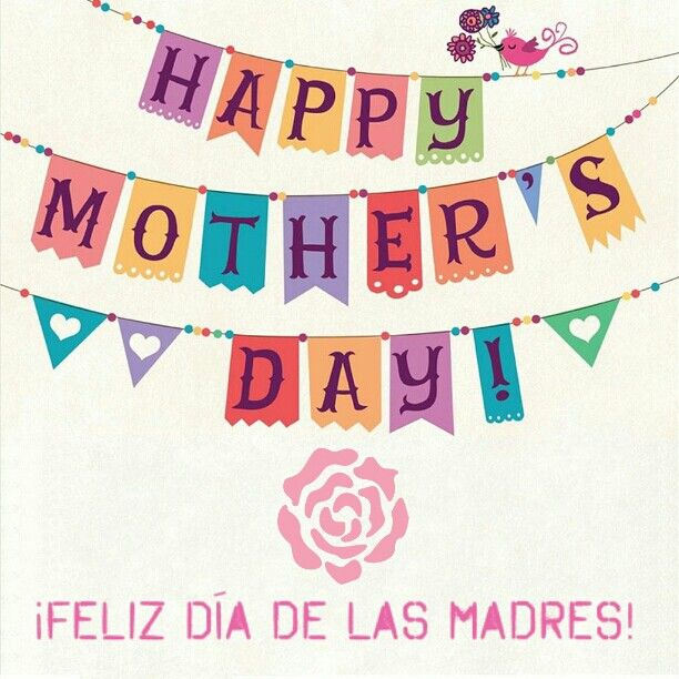 Happy Mother's Day! / ¡Feliz Día de las Madres! #MothersDay #DiaDeLasMadres