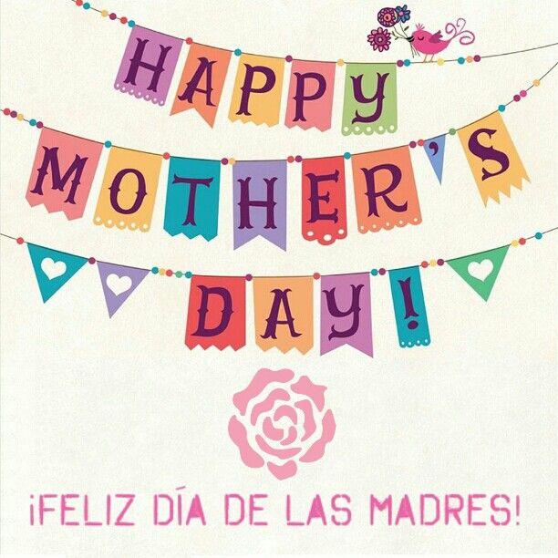 Happy Mother's Day! / ¡Feliz Día de las Madres! # ...