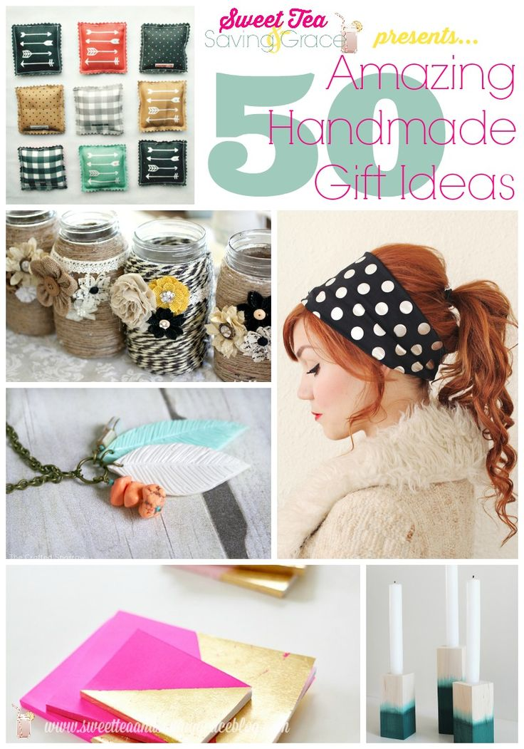50 Handmade Gift Ideas. A truly epic round-up where gift giving is concerned by Sweet Tea & Saving Grace