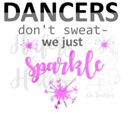 Doe zweet niet dansers  we gewoon sparkle