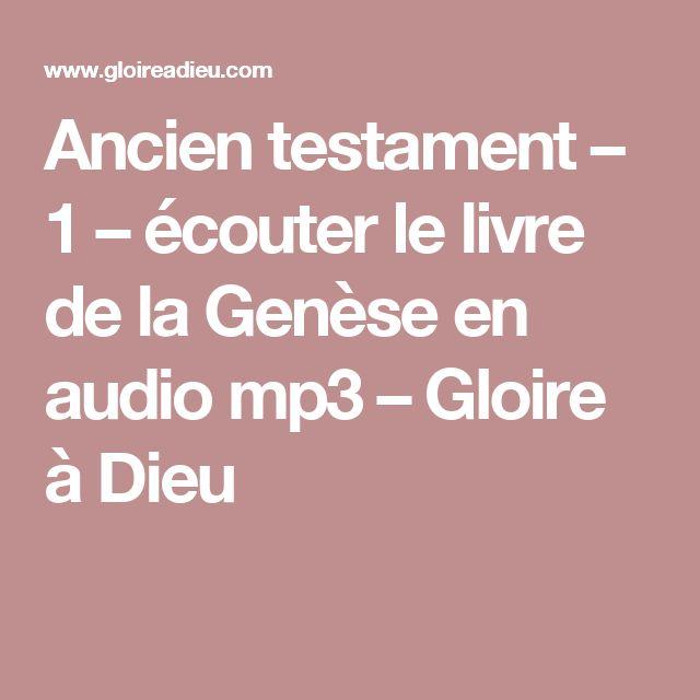 Ancien testament – 1 – écouter le livre de la Genèse en audio mp3 – Gloire à Dieu
