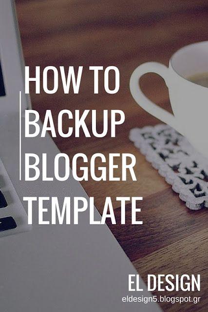 Πως κάνω backup την σχεδίαση του blog
