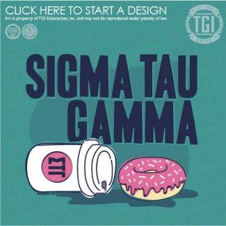Sigma Tau Gamma   ΣTΓ   PR   Donut   Coffee   TGI Greek   Greek Apparel   Custom Apparel   Fraternity Tee Shirts   Fraternity T-shirts   Custom T-Shirts