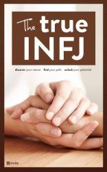INFJ in Depth — Discover Your Strengths and Make the Most of Your INFJ Talents | Truity