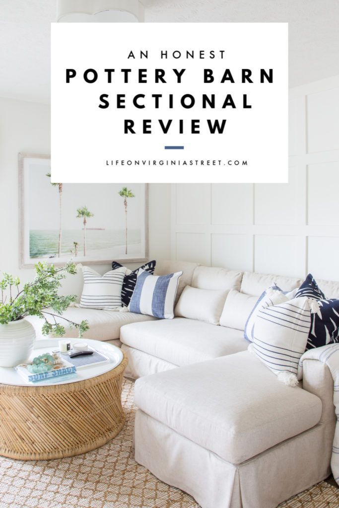 Pottery Barn Sectional Review Pottery Barn Living Room Pottery