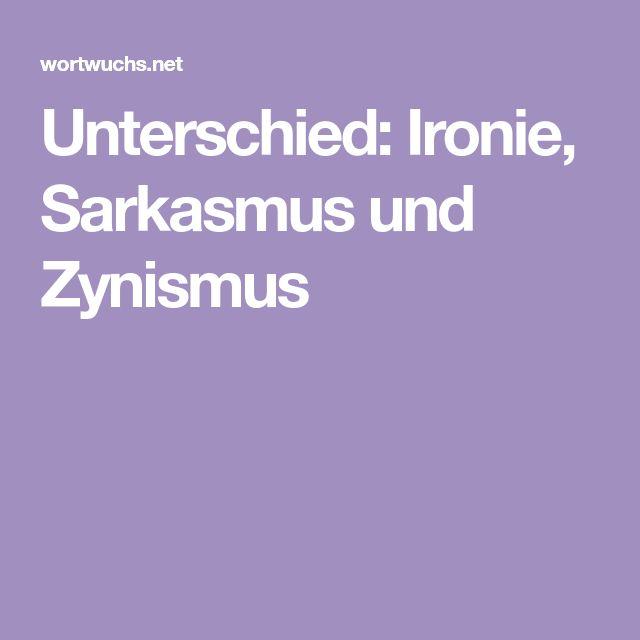 Unterschied: Ironie, Sarkasmus und Zynismus | Ironie