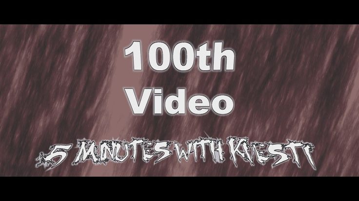 100th Video - 5 Minutes with Kvesti