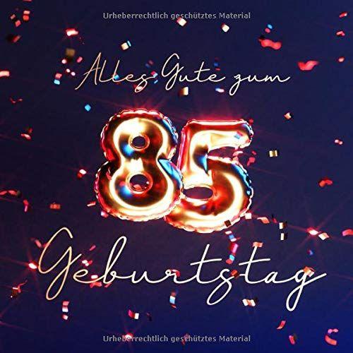 Alles Gute Zum 85 Geburtstag Ga Stebuch Zum Eintragen Mit 110