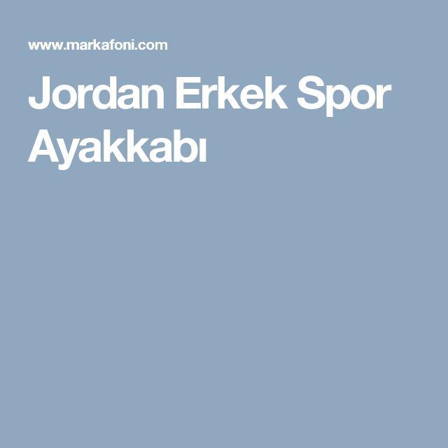 Jordan Erkek Spor Ayakkabı