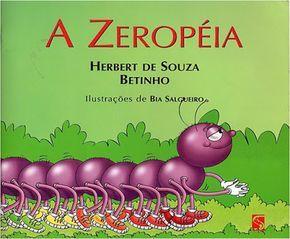 Capa do livro A ZEROPEIA, de Herbert de Souza - Betinho