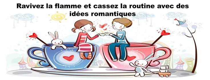 Blog pour trouver une idee romantique, activite en couple, soiree romantique, cadeau romantique, sms romantique, phrase romantique