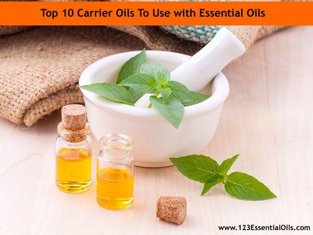 Top 10 Carrier Oils To Use with Essential Oils