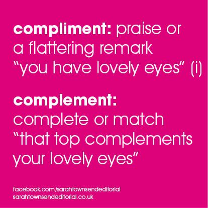 compliment : complement : spelling tips … confusables