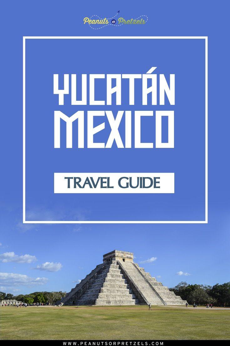 Travel Guide - Yucatan Mexico - Peanuts or Pretzels Travel