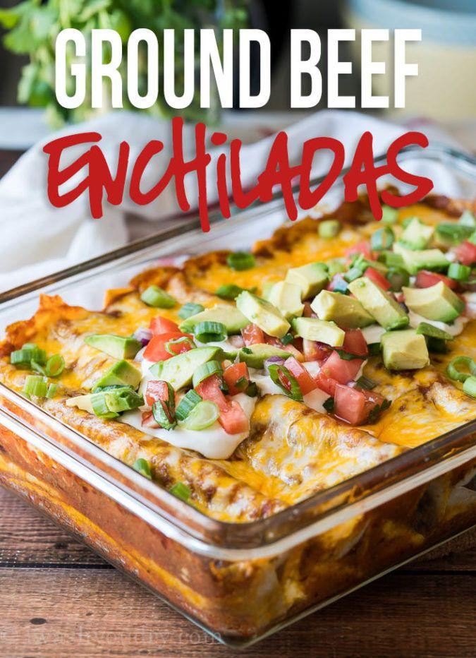 Easy Ground Beef Enchiladas Recipe Beef Dinner Dinner With Ground Beef Beef Enchilada Recipe