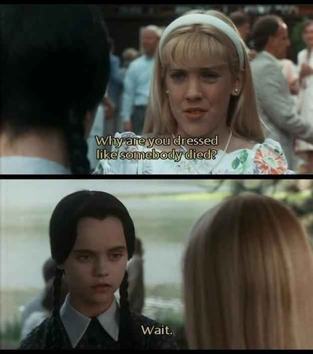 And did her best to rally other glorious women to her cause.   19 Times Wednesday Addams Was A Total Misandrist