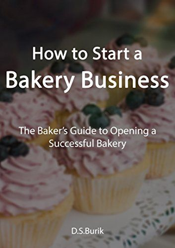 How to Start a Bakery Business: The Baker's Guide to Opening a Successful Bakery by D.S.Burik http://smile.amazon.com/dp/B017QS4U2C/ref=cm_sw_r_pi_dp_2Ypswb1G7BF73 - Starting your own business is no easy task. Many people have tried and failed to get their business ideas off the ground, or worse, their business flopped within the first year. So what sets a successful bakery apart from the ones that don't make it? With a cupcake shop and bagel joint on every street corner, the industry is…