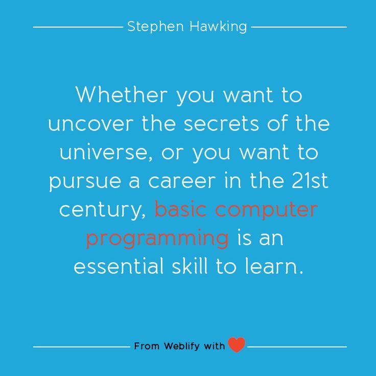 Inspiring coding quotes: Stephen Hawking