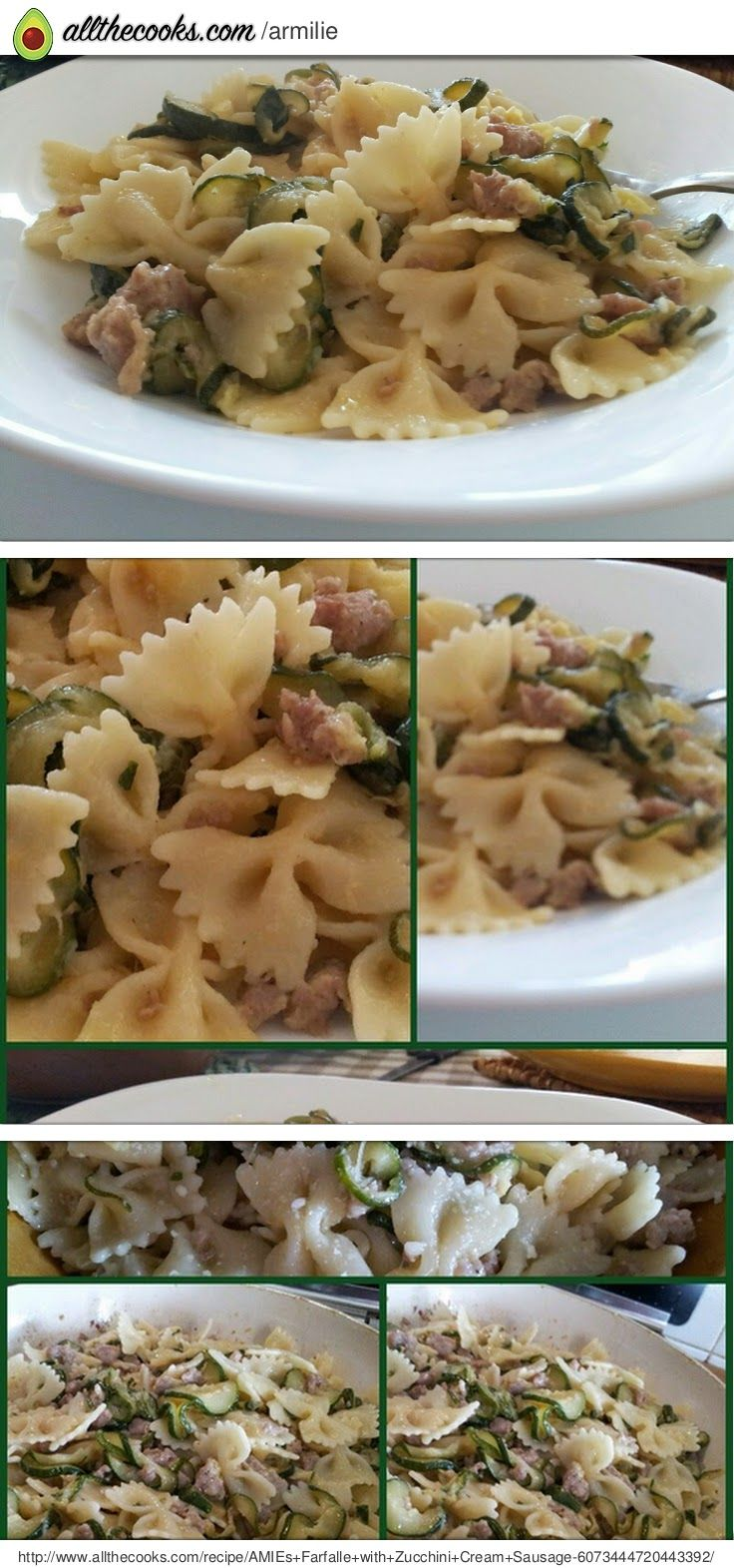AMIEs Farfalle with Zucchini, Cream & Sausage! 5.00 stars, 1 reviews ...