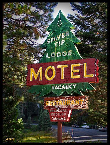 Silver Tip Lodge Sign Vintage sign of abandoned lodge near Yosemite National Park.