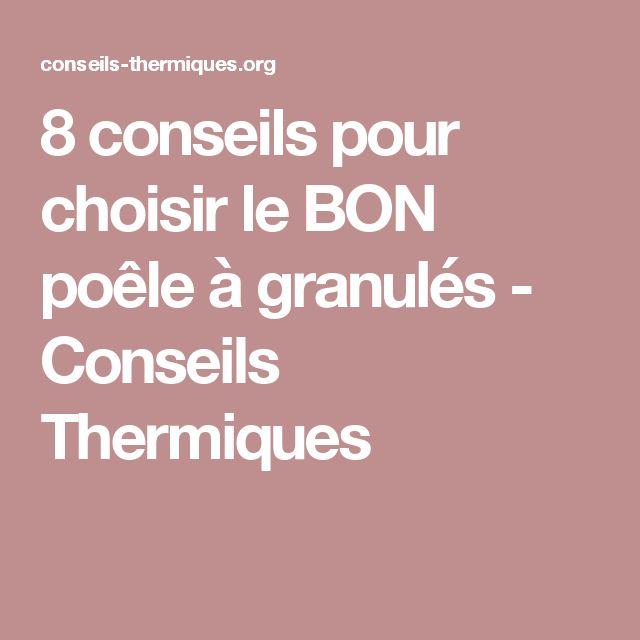 8 conseils pour choisir le BON poêle à granulés - Conseils Thermiques