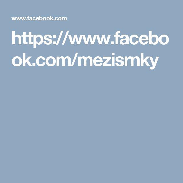 https://www.facebook.com/mezisrnky