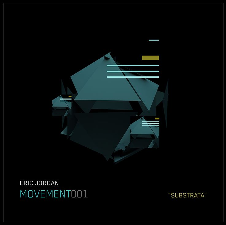 "Cover: ""Substrata"" [Movement 001] #cover #design #futuristic    https://soundcloud.com/ericjordan/eric-jordan-movement001-substrata  #design #albums #graphic #abstract"