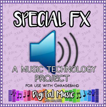 GarageBand Project 1: Special FX
