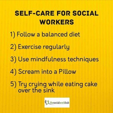 Social Workers Social Work Self Care Funny Memes