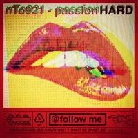 passion HARD by nto921 on SoundCloud