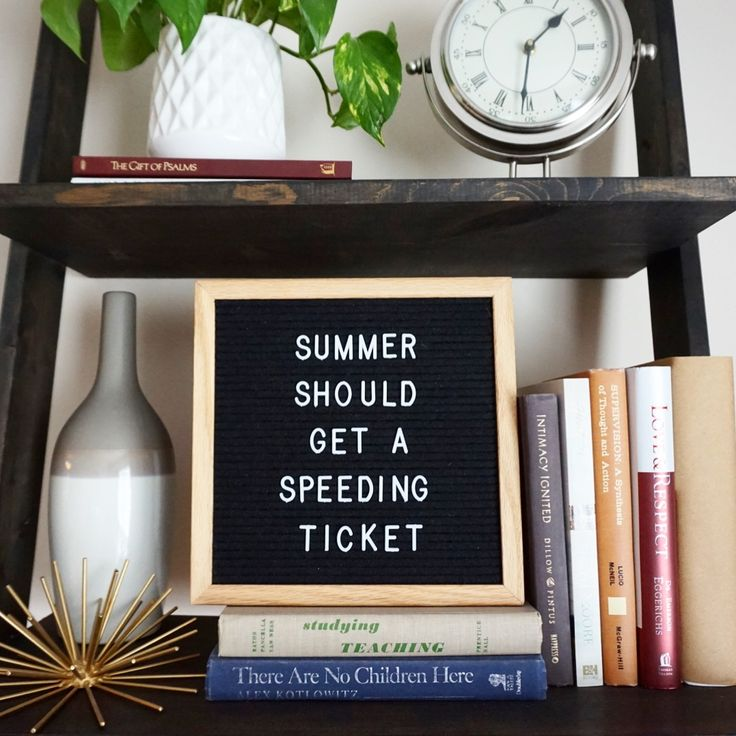 Latest Summer should get a speeding ticket #letterfolk #letterboard 7