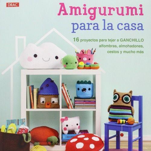 Amigurumi para la casa, por Ana Paula Rímoli