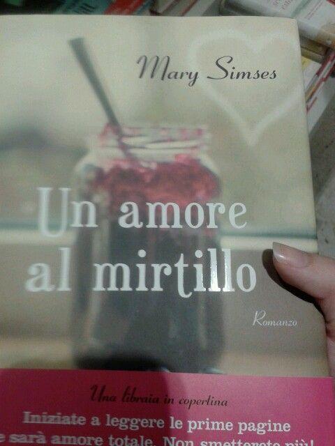 Un amore al mirtillo (Mary Simses)