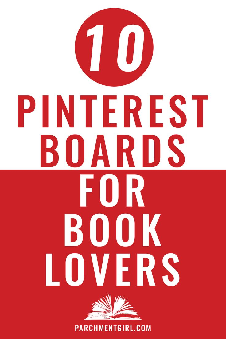 If you love books, you'll definitely want to check out these 10 bookish Pinterest boards!
