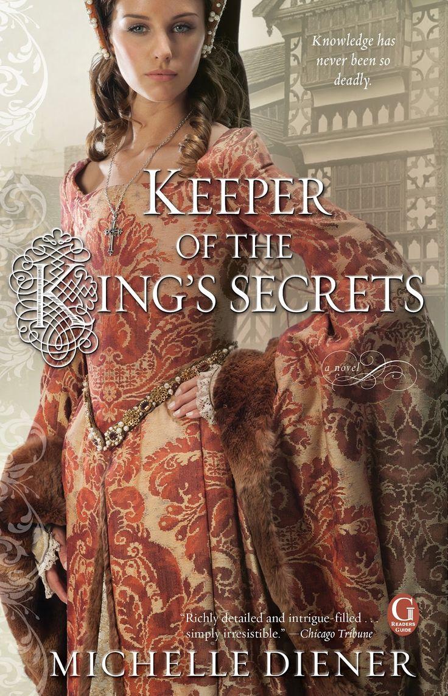 Michelle Diener - Keeper of the King's Secrets / #awordfromJoJo #Historicalfiction #MichelleDiener