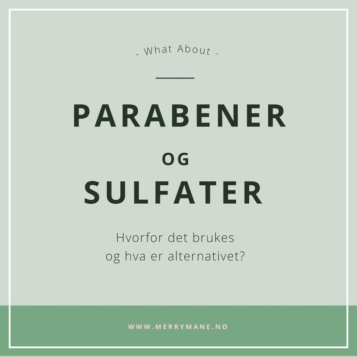 Mye mas om dette med parabener og sulfat? Her kan du lese hva det er og hvorfor du stadig hører om det.