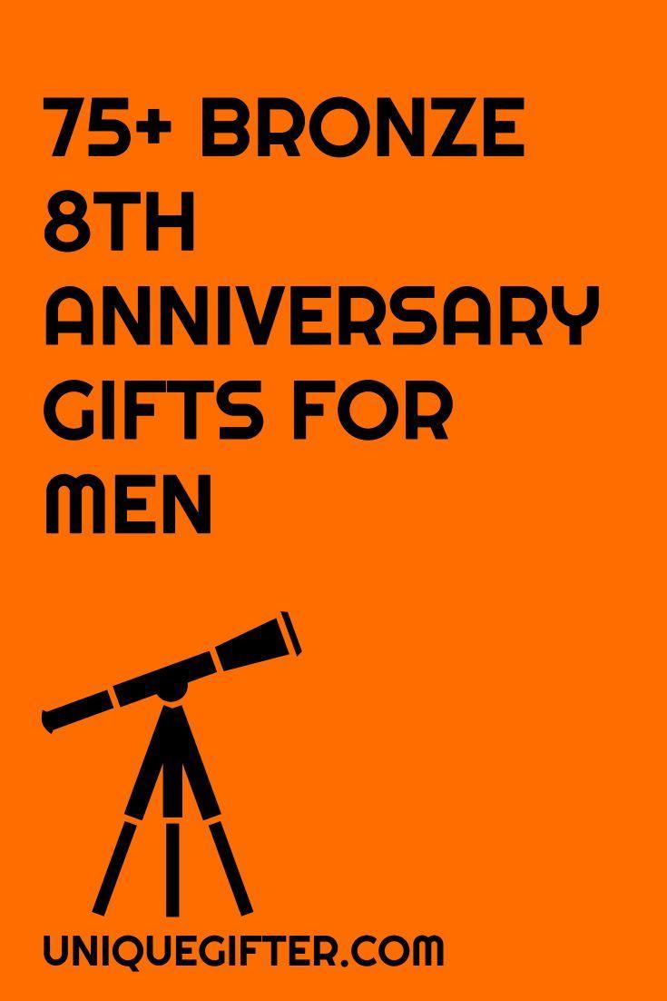 bronze anniversary presents for him