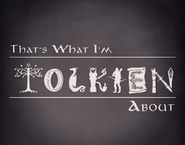 Yep, that's what I'm Tolkien about!