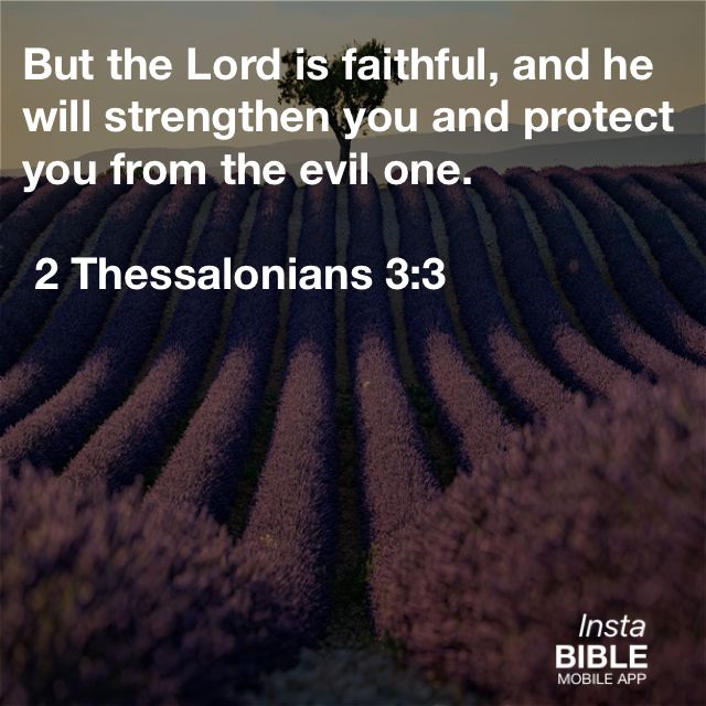 That's right He will strength and protect ... God is Almighty